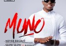 Paul PSquare Presents Muno – 'Slow Slow' Ft. Paul Okoye + 'Never Regret'