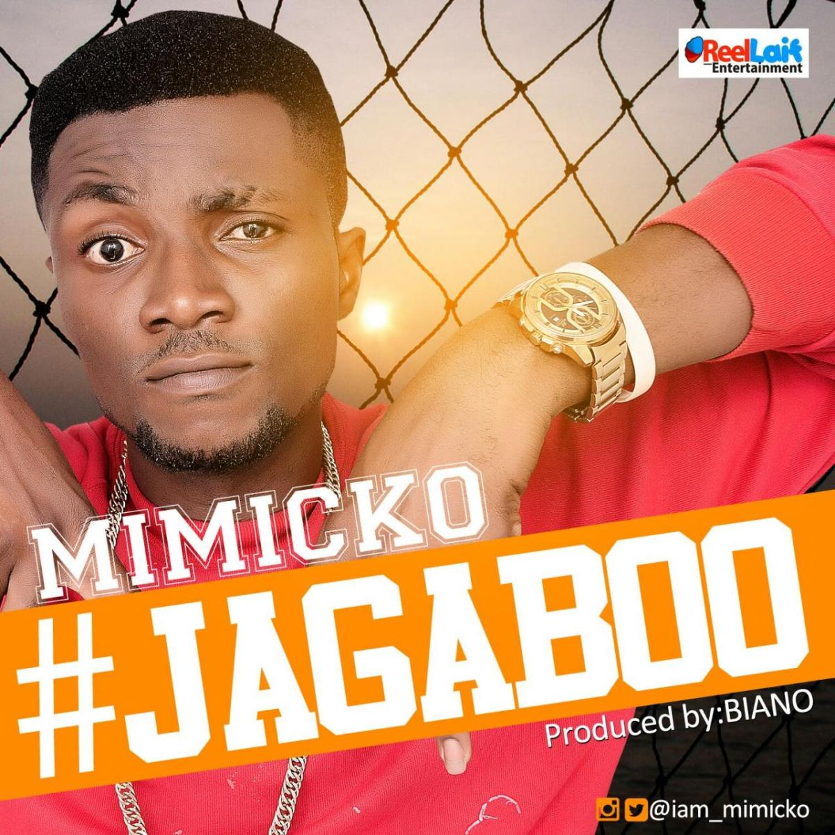 DOWNLOAD AUDIO+VIDEO: Julius Agwu Presents, Mimicko - 'Jagaboo' (Official)