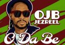 HOT BANG!: OJB Jezreel – 'O Da Be'