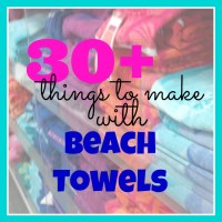 30+ Things to Make with a Beach Towel