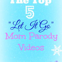 "The BEST ""Let It Go"" Mom Parodies"