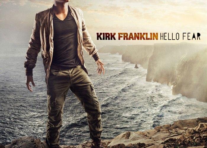 Kirk_Franklin_Hello_Fear