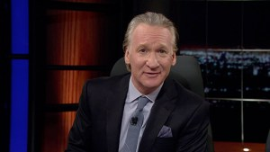 Look, Bill Maher's smugness doesn't pay for itself, OK? Take one for the team and pay for an HBO Now subscription already.
