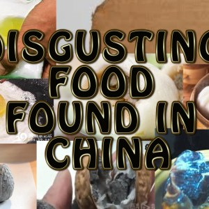 5 Fake Foods in China That Are Totally Disgusting