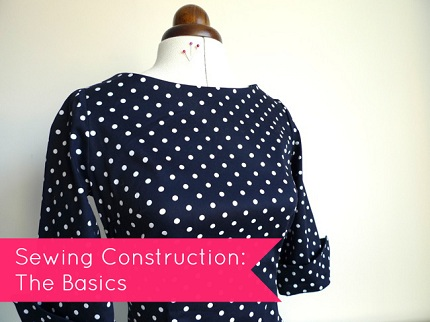 Sewing Construction The Basics