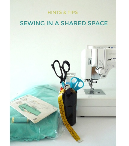 Tilly's advice for sewing in shared spaces