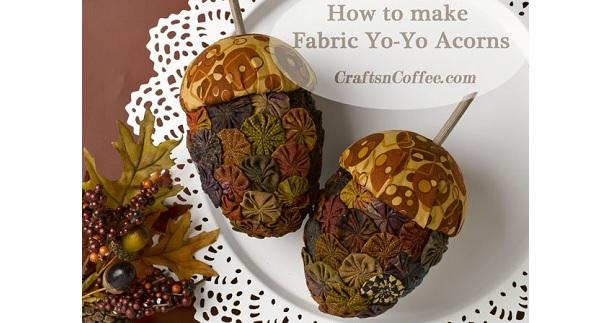 Tutorial: Fabric yo-yo acorns for fall and Thanksgiving
