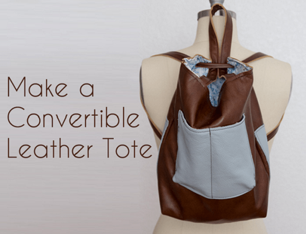 Tutorial: Convertible leather tote