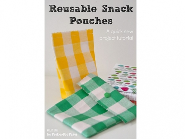 Tutorial: Reusable snack pouches, 2 quick ways to make them