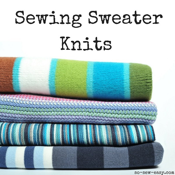 Tutorial: Sewing sweater knits