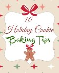 10 Holiday Cookie Baking Tips