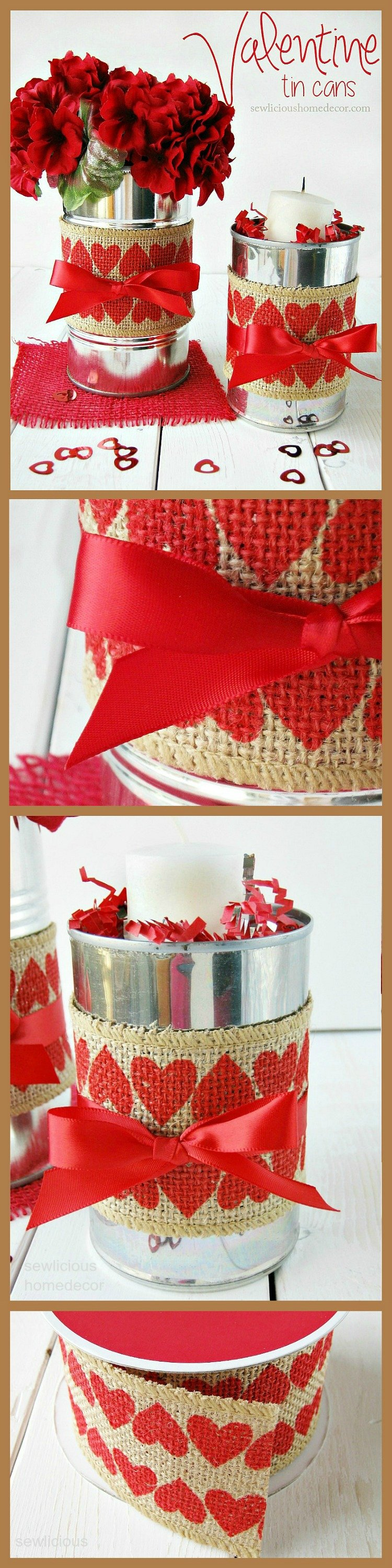 Valentine Tin Cans made with burlap Perfect gift ideas at sewlicioushomedecor.com