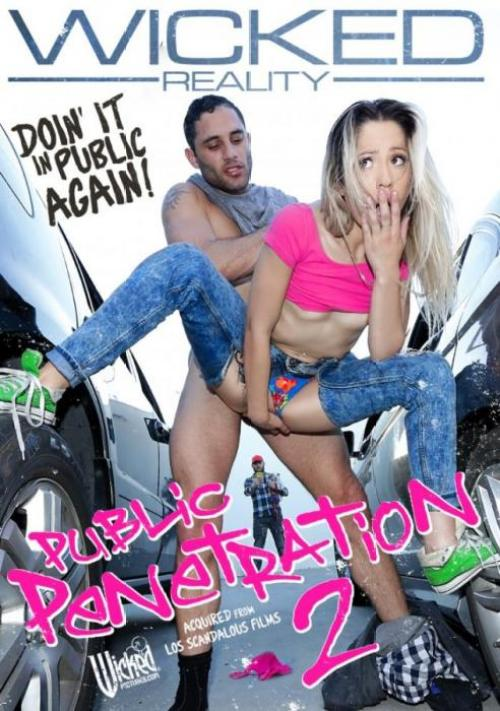 Public penetration #2, Wicked Pictures, Los Scandalous, Nickey Huntsman, Jake Jace, Kenna James, Damon Dice, Ricky Johnson, April Brookes, Adria Rae, Goldie Rush, Leah Gotti, Rob Carpenter, All Sex, Prebooks, Public Sex, Reality Porn, Public Penetration 2