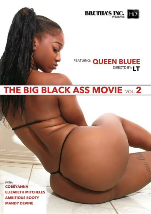 The Big Black Ass Movie Vol. 2 XXX DVD from Brutha's Inc.
