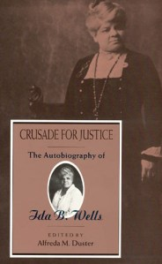 &#039;Crusade for Justice&#039; by Ida B. Wells cover