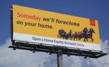 'Wells Fargo' billboard 'Someday we'll foreclose on your home'