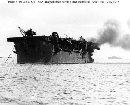 USS Independence burning Bikini 'Able' nuclear bomb test 070146, later sunk Farallon Islands Nuclear Waste Site after 5