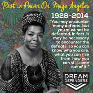 'Rest in Power Dr. Maya Angelou' graphic by Dream Defenders