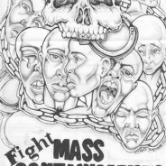 """Fight Mass Containment"" – Art: Roger ""Rab"" Moore, G-02296, HDSP Z-168, P.O. Box 3030, Susanville CA 96127."