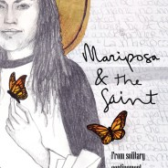 'Mariposa and the Saint' 1