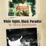 'White Nights, Black Paradise' cover, web
