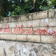"Graffiti in Jacmel: ""Electoral coup d'état = revolution"" – Photo: Marilyn Langlois"