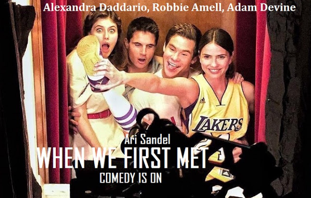 فيلم When We First Met.