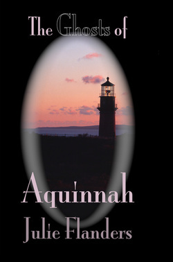 The Ghosts of Aquinnah