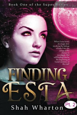 Finding Esta (Part Two): Urban Fantasy Paranormal & Mystery (The Supes Series Book 1)