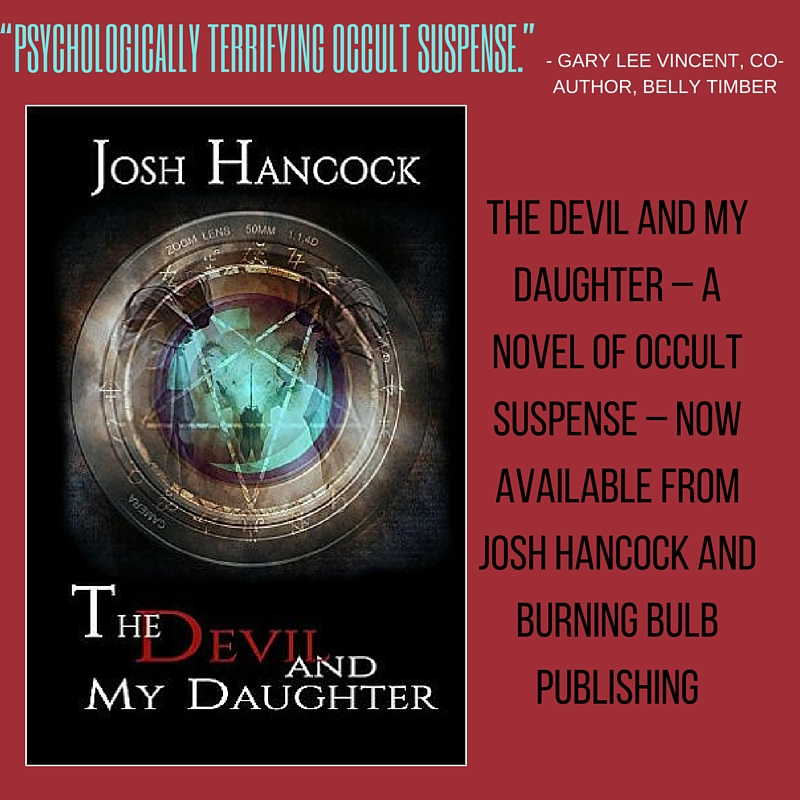 """Come read all about 'The Devil and My Daughter' by Josh Hancock. """"Psychologically terrifying occult suspense."""" #horror"""