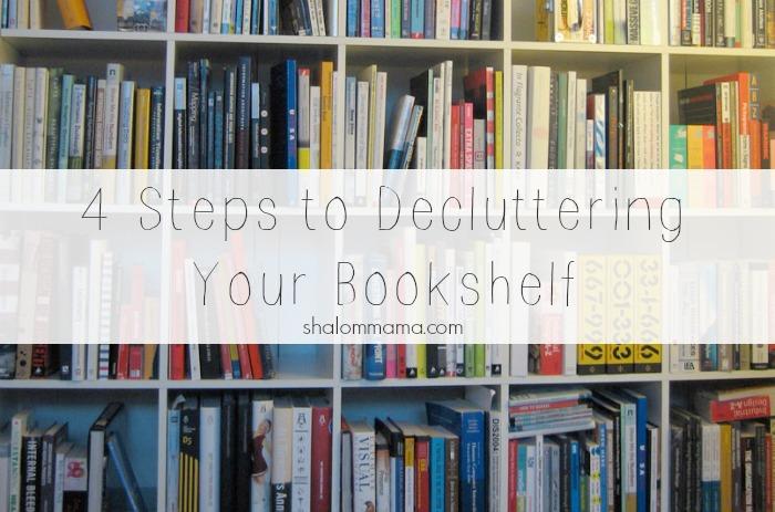 4 Steps to Decluttering Your Bookshelf