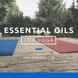 Essential Oils for Yoga