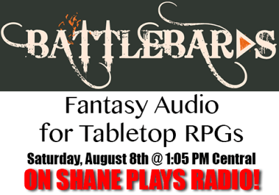 Battlebards on Shane Plays Radio