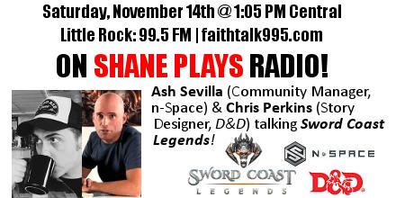 Shane Plays Guest Promo Banner Sword Coast Legends Ash Sevilla Chris Perkins