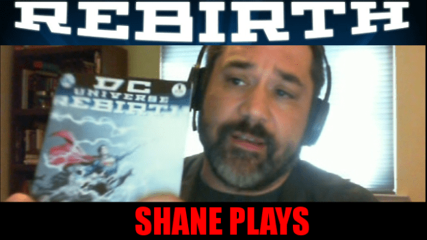 Shane Plays DC Rebirth Review