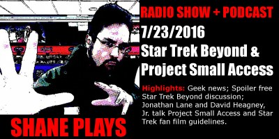 Shane Plays podcast title 7-23-2016