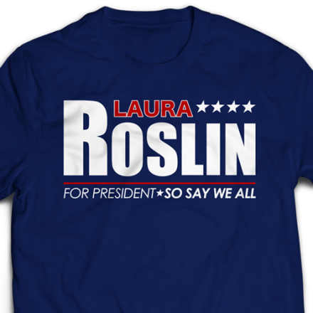 sharksplode-t-shirt-laura-roslin-for-president-2-SQUARE