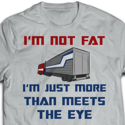sharksplode-t-shirt-im-not-fat-im-more-than-meets-the-eye-SQUARE-2