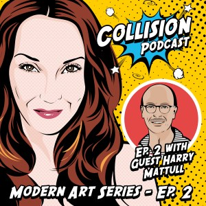 Listen to Episode 2 at www.collisionpodcast.com