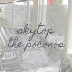 Skytop Poconos
