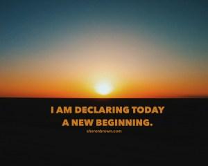 IAMdeclaringtoday_beginning