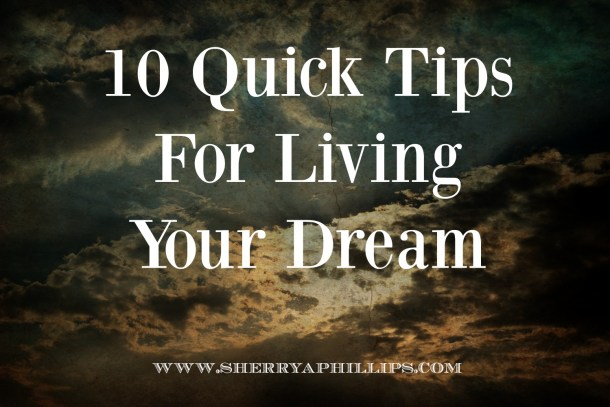How to Live Your Dream
