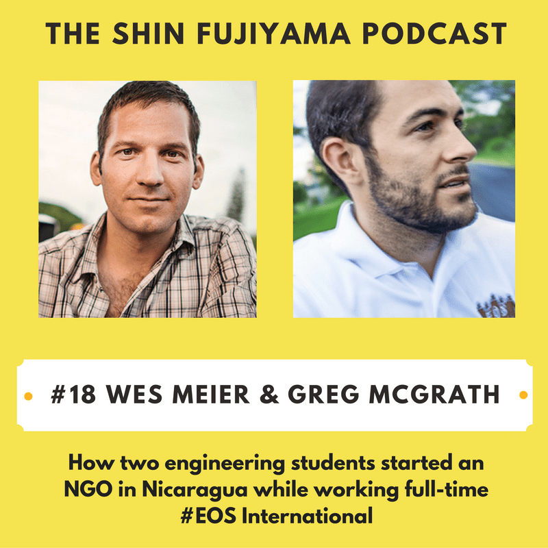 Wes Meier & Greg McGrath EOS International on Shin Fujiyama Podcast