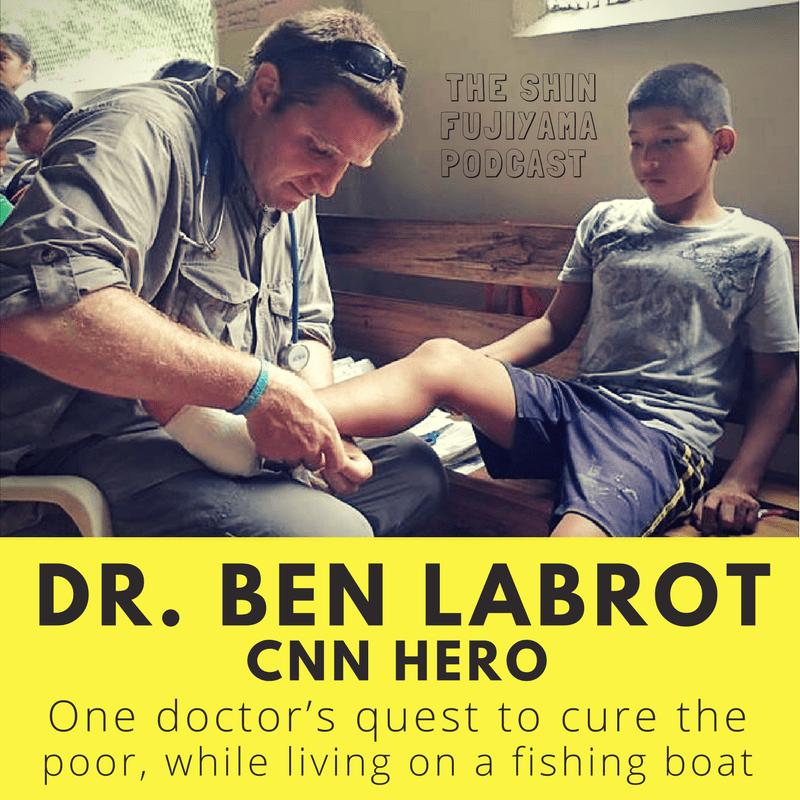 #42 Ben LaBrot - Floating Doctors - Shin Fujiyama Podcast
