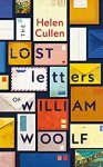 ShortBookandScribes #BookReview – The Lost Letters of William Woolf by Helen Cullen @wordsofhelen @MichaelJBooks #BlogTour