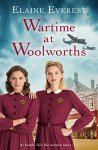 #BlogTour #QandA with Elaine Everest, Author of Wartime at Woolworths @ElaineEverest @ed_pr @panmacmillan