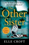 ShortBookandScribes #BookReview – The Other Sister by Elle Croft @elle_croft @orionbooks #BlogTour