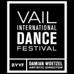 2015 VAIL INTERNATIONAL DANCE FESTIVAL SEASON ANNOUNCED: JULY 27-AUGUST 10