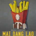 Sideshow Theatre's MAI DANG LAO – March 6 – April 10, 2016 at Victory Gardens Theater – World Premiere!