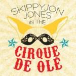 """Emerald City Theatre's """"Skippyjon Jones ni the Cirque de Ole"""" opens this Saturday"""